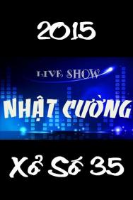 Hài Tết – Live Show Nhật Cường – Xổ Số 35 (2015) ()